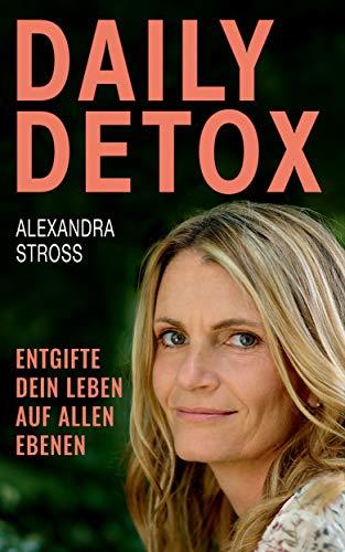 Daily Detox - Alexandra Stross